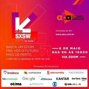 ABA promove debate sobre principais insights do festival SXSW 2021